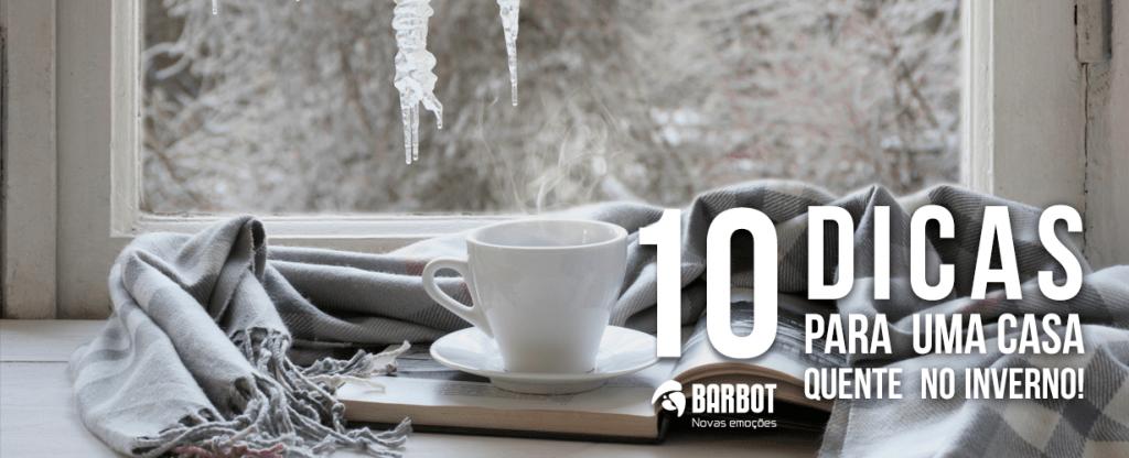 10 dicas para uma casa quente no Inverno